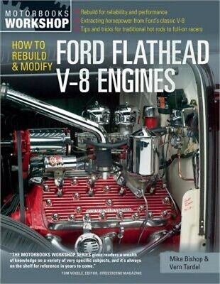 How to Rebuild and Modify Ford Flathead V-8 Engines (Paperback or Softback)