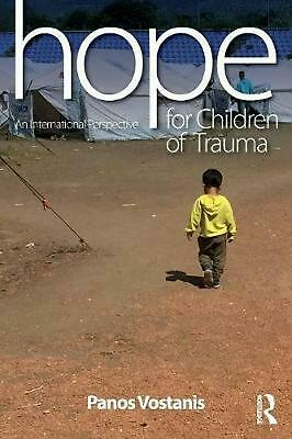 Hope for Children of Trauma: An international perspective by Professor Panos Vos
