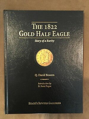 The 1822 Gold Half Eagle: Story of a Rarity - Q. David Bowers