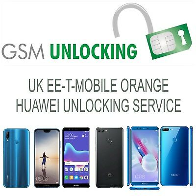 HUAWEI UNLOCK CODE FOR P8 Lite P9 Lite P20 PRO Y7 UK EE TMOBILE ORANGE  VIRGIN