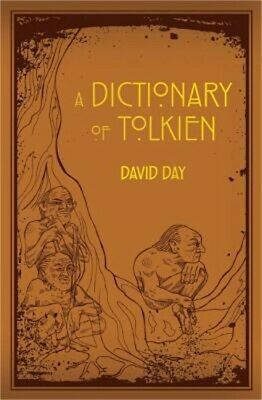 A Dictionary of Tolkien (Leather / Fine Binding)