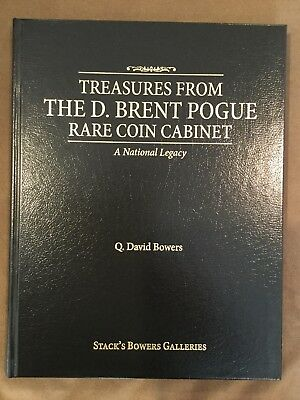 Treasures From The D. Brent Pogue Rare Coin Cabinet - Q. David Bowers