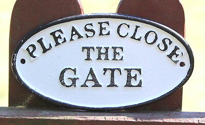 PLEASE CLOSE THE GATE  Gusseisen Schild Nostalgie Hinweisschild