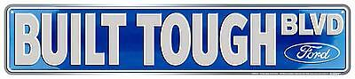 Ford Built Tough Blvd Embossed Metal Street Sign