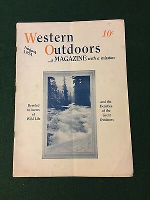 WESTERN OUTDOORS Magazine, August 1931, Rare! Devoted To Lovers Of Wild Life