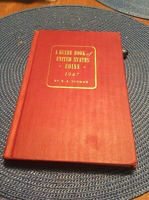 1947 A Guide Book of United States Coins R.S. Yeoman Red Book First Edition