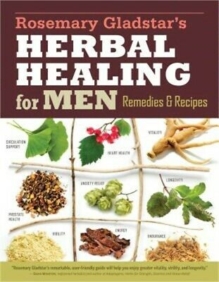Rosemary Gladstar's Herbal Healing for Men: Remedies and Recipes for Circulation