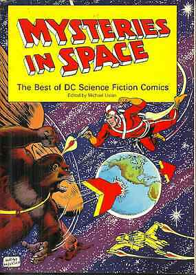MYSTERIES IN SPACE - THE BEST OF DC SCIENCE FICTION COMICS, Michael Uslan
