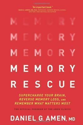 Memory Rescue: Supercharge Your Brain by Dr. Daniel G. Amen [Hardcover]