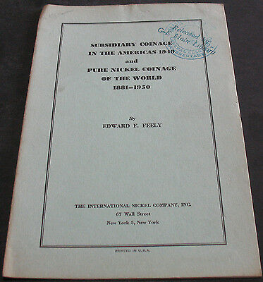 Subsidiary Coinage In The Americas 1949 & Pure Nickel Coinage Of The World 1881-