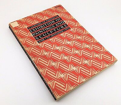 1933 Chicago World's Fair Book: A Century of Progress Exhibition of Paintings
