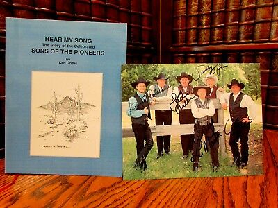 Hear My Song, Story of the Sons of the Pioneers, Griffis, with signed pictures
