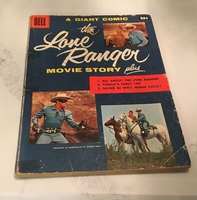 The Lone Ranger: Movie Story #1 Dell Publishing Co. (1956)