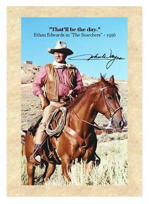 "John Wayne 5""X7"" LARGE FRIDGE MAGNET The Searchers 1956 Movie Quote"