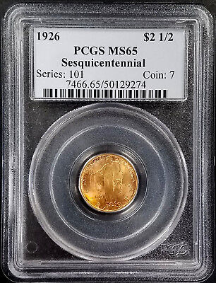 1926 Sesquicentennial $2.50 Commemorative gold coin certified MS 65 by PCGS!