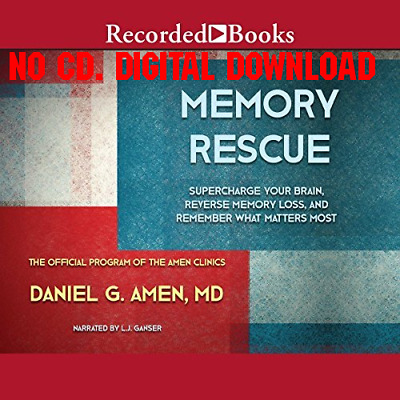 Memory Rescue Supercharge Your Brain, Reverse Memory Loss, and Remem [AUDIO]