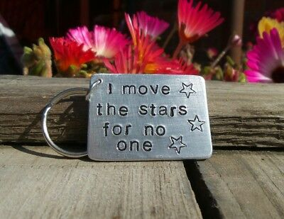 I MOVE THE STARS FOR NO ONE David bowie keyring Labyrinth Quote Gifts 80s Movie