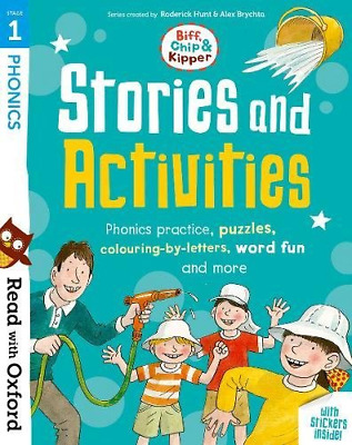 Read with Oxford: Stage 1: Biff, Chip and Kipper: Stories and Activities: Phonic