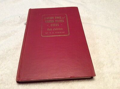 A Guide Book of United States Coins, 8th Edition R.S. Yeoman, Red Book