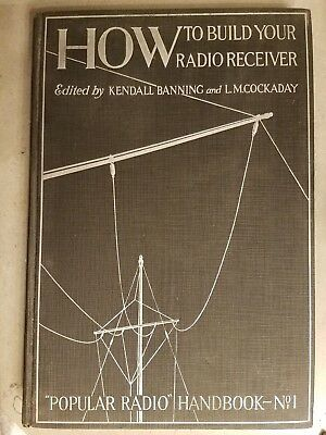1924 How to Build Your Radio Receiver, Popular Radio Handbook No.1