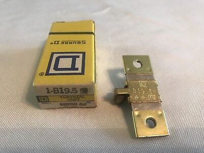 Square D Overload Relay Thermal Unit B19.5  New!! Free Shipping!!