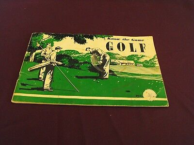 1952 edition Know the Game Golf printed in Tumbridge Wells