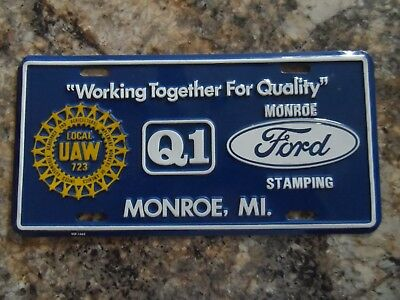 Monroe Michigan Ford Stamping Plamt,  Q-1 and UAW License Plate