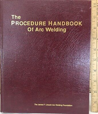 The Procedure Handbook Of Arc Welding Book James F. Lincoln