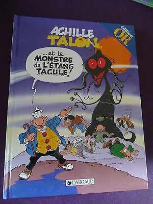 Achille Talon et le monstre de l'étang Tacule Greg 1999 Dargaud Edition en or