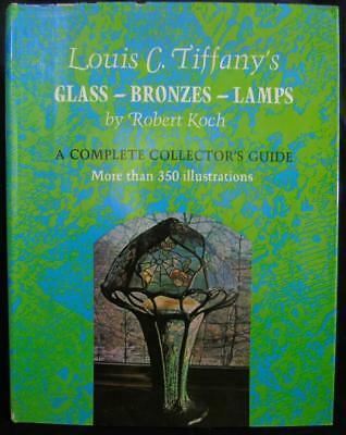 Louis C. Tiffany's Glass-Bronzes-Lamps Collector's Guide Book By Robert Koch