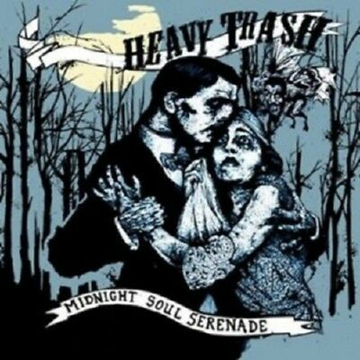 Heavy Trash - Midnight Soul Serenade  CD 11 Tracks Alternative Pop Rock Neuf