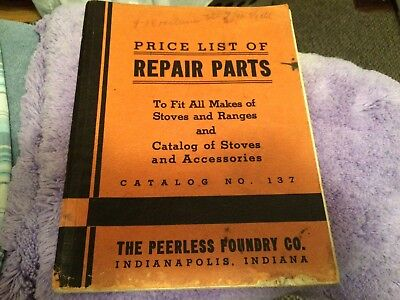 Antique Peerless foundry Indianapolis IN stove & stove parts catalog makes model
