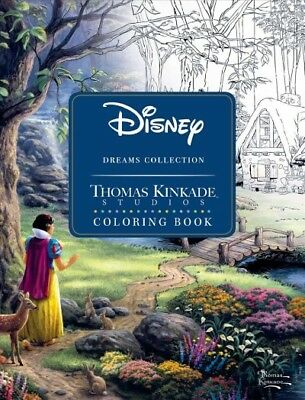 Disney Dreams Collection Original Art by Thomas Kinkade Coloring Book, Paperb...