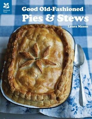 Good Old-Fashioned Pies and Stews, Hardcover by Mason, Laura