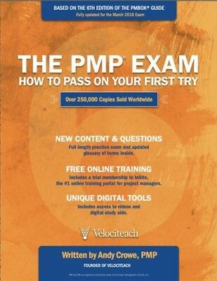 PMP Exam : How to Pass on Your First Try, Paperback by Crowe, Andy, ISBN 0990...