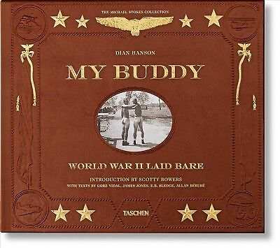 My Buddy : World War II Laid Bare, Hardcover by Hanson, Dian (EDT); Bowers, S...