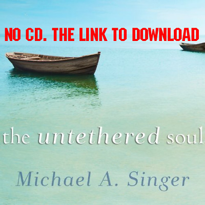 The Untethered Soul The Journey Beyond Yourself - Michael A. Singer [AUDIOBOOK]