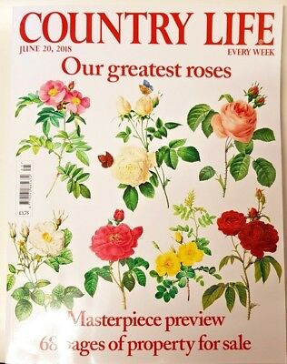 Country Life Magazine = June 20 = 2018 = Our Greatest Roses = Property For Sale
