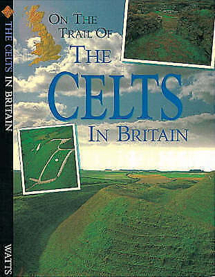 Chrisp, Peter, On the Trail of the Celts in Britain, Very Good Book
