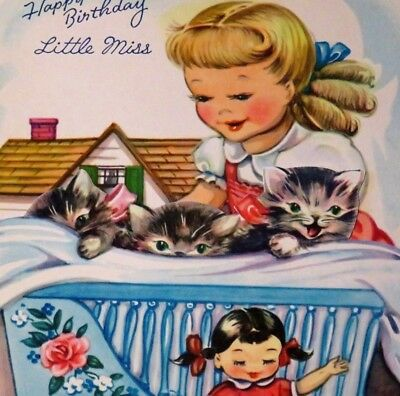 Vintage Birthday Card UNUSED 1950s Cute Girl Dress Plays W Doll House Kittens