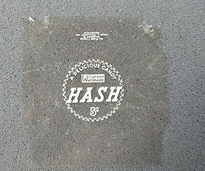 """Vintage Hash """" A Delicious Candy"""" 5 Cent Candy Wrapper Homer J Williamson Inc"""