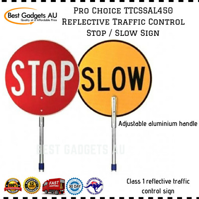 ProChoice TTCSSAL450 Reflective Traffic Control Stop Slow Sign Adjustable Handle