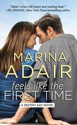 Feels like the First Time, Paperback by Adair, Marina