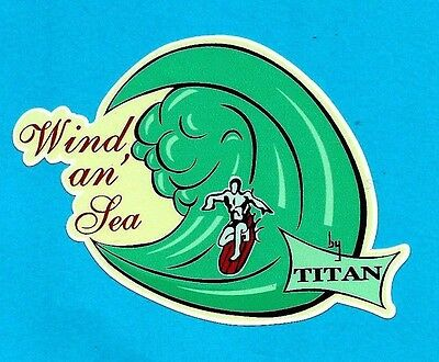 """WIND AN SEA BY TITAN"" SURFBOARDS VINTAGE RETRO Sticker Decal 1960s SURFING SURF"