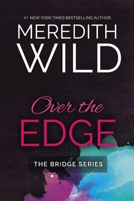 Over the Edge, Paperback by Wild, Meredith