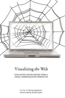 Visualizing the Web : Evaluating Online Design from a Visual Communication Pe...