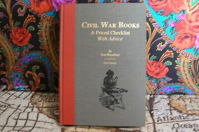 Civil War Books  A Priced Checklist With Advice Broadfoot 1990 3rd Ed.