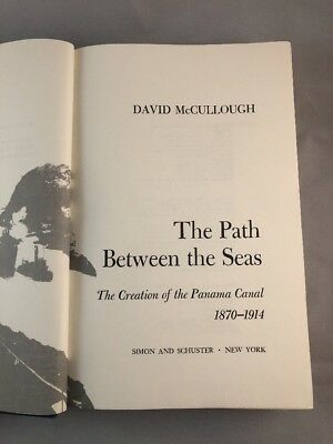 The Path Between the Seas By David McCullough Illustrated Hardcover 1977 F2