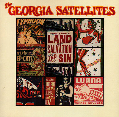 The Georgia Satellites- In The Land Of Salvation And Sin CD 1989 Elektra Records