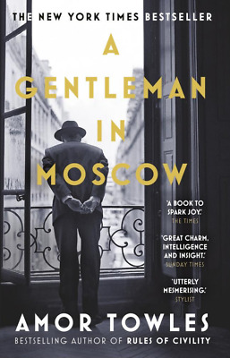 Recommended Version: A Gentleman in Moscow: A Novel by Amor Towles (PDF EB00K)